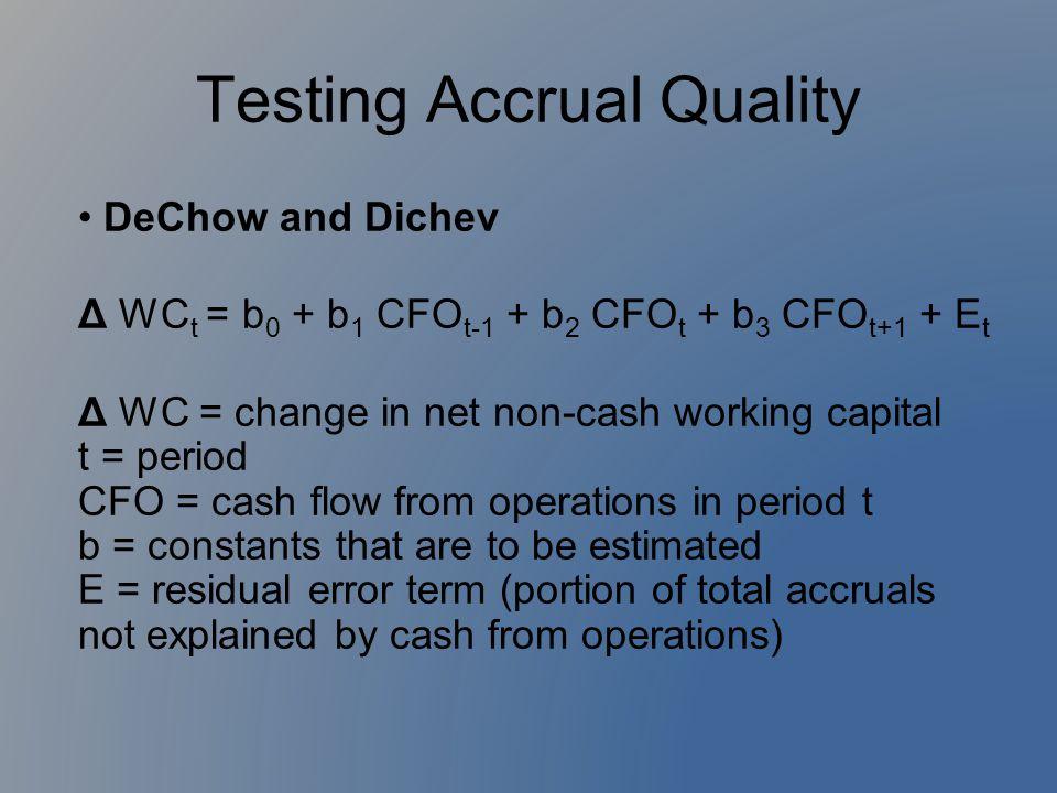 Testing Accrual Quality