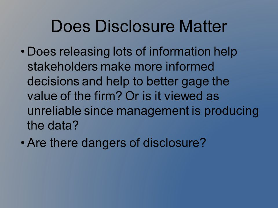 Does Disclosure Matter