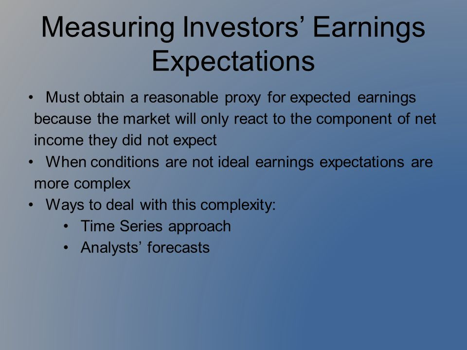 Measuring Investors' Earnings Expectations