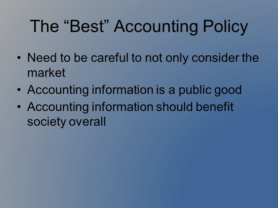 The Best Accounting Policy