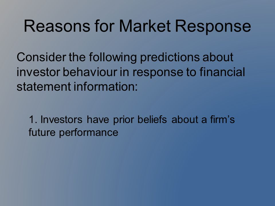 Reasons for Market Response