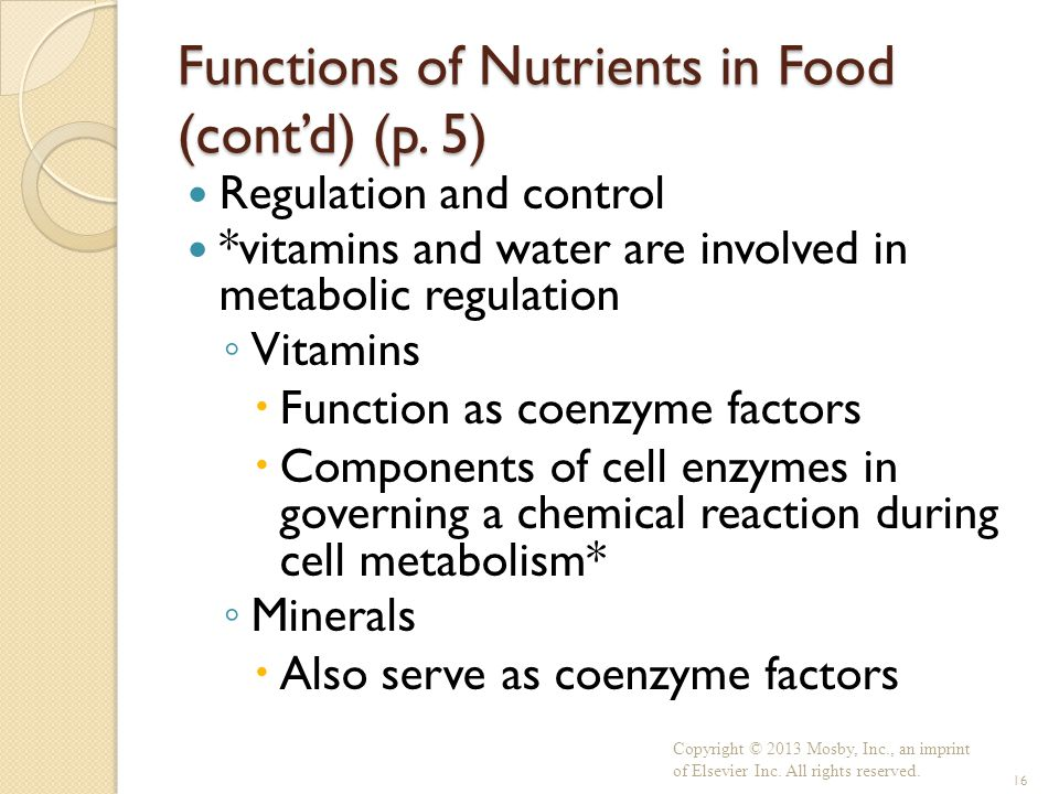 Functions of Nutrients in Food (cont'd) (p. 5)