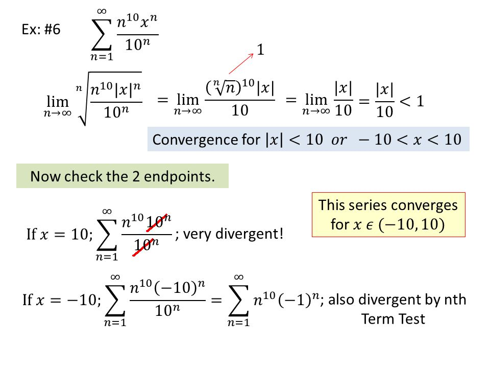 Convergence for 𝑥 <10 𝑜𝑟 −10<𝑥<10