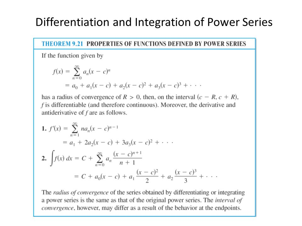 Differentiation and Integration of Power Series