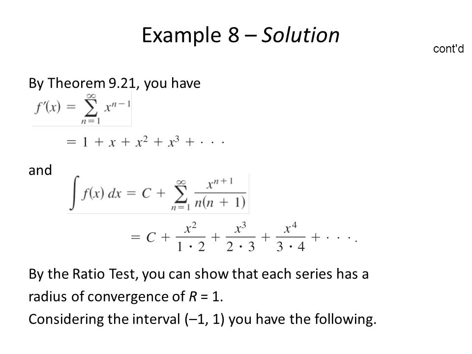 Example 8 – Solution By Theorem 9.21, you have and