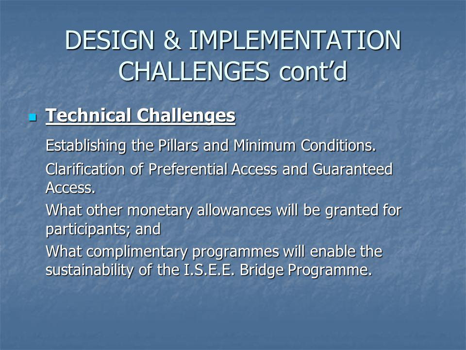 DESIGN & IMPLEMENTATION CHALLENGES cont'd