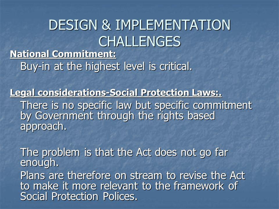 DESIGN & IMPLEMENTATION CHALLENGES
