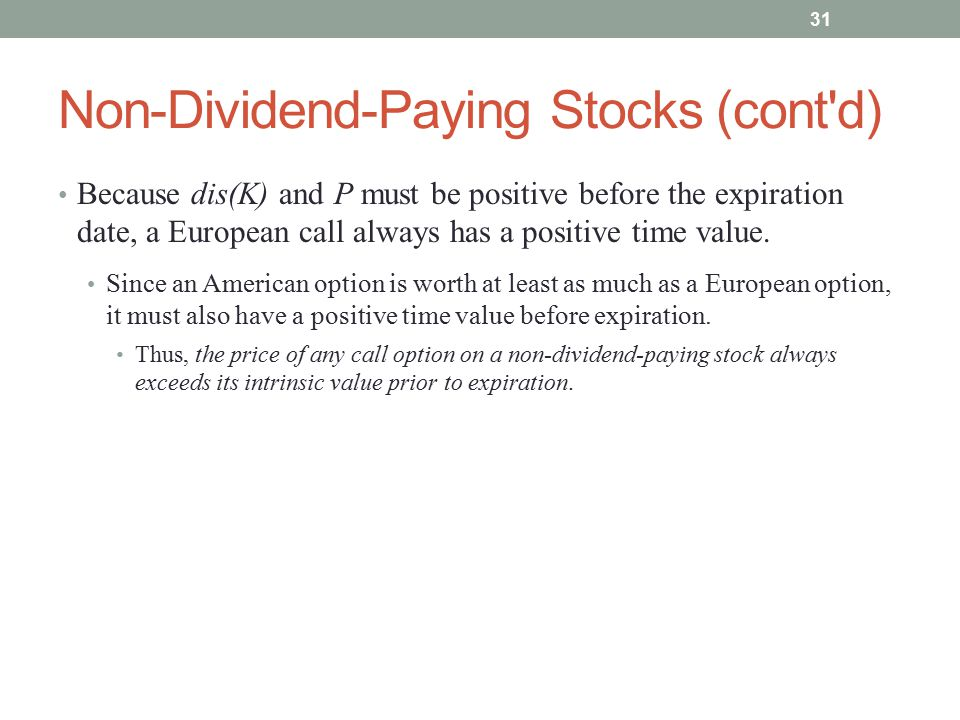 Non-Dividend-Paying Stocks (cont d)