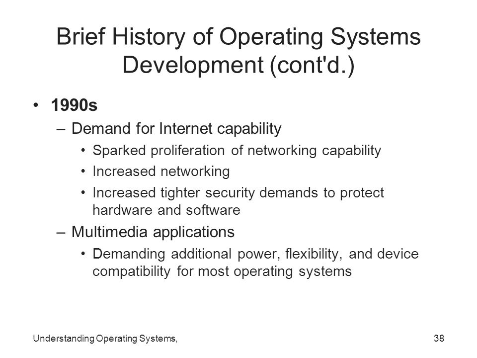 Brief History of Operating Systems Development (cont d.)