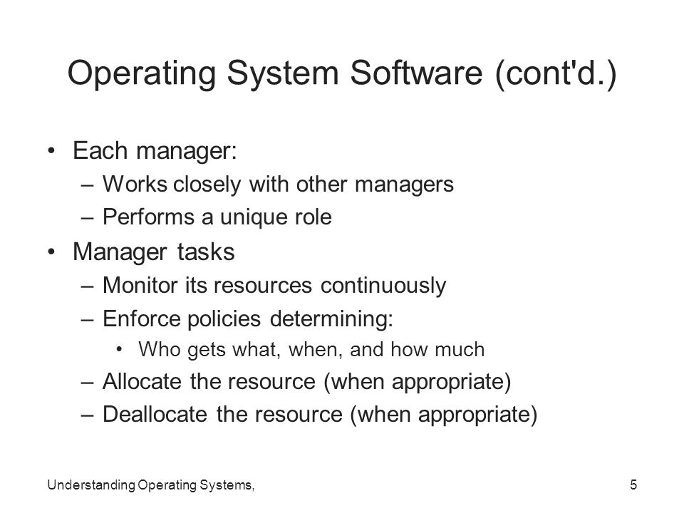 Operating System Software (cont d.)