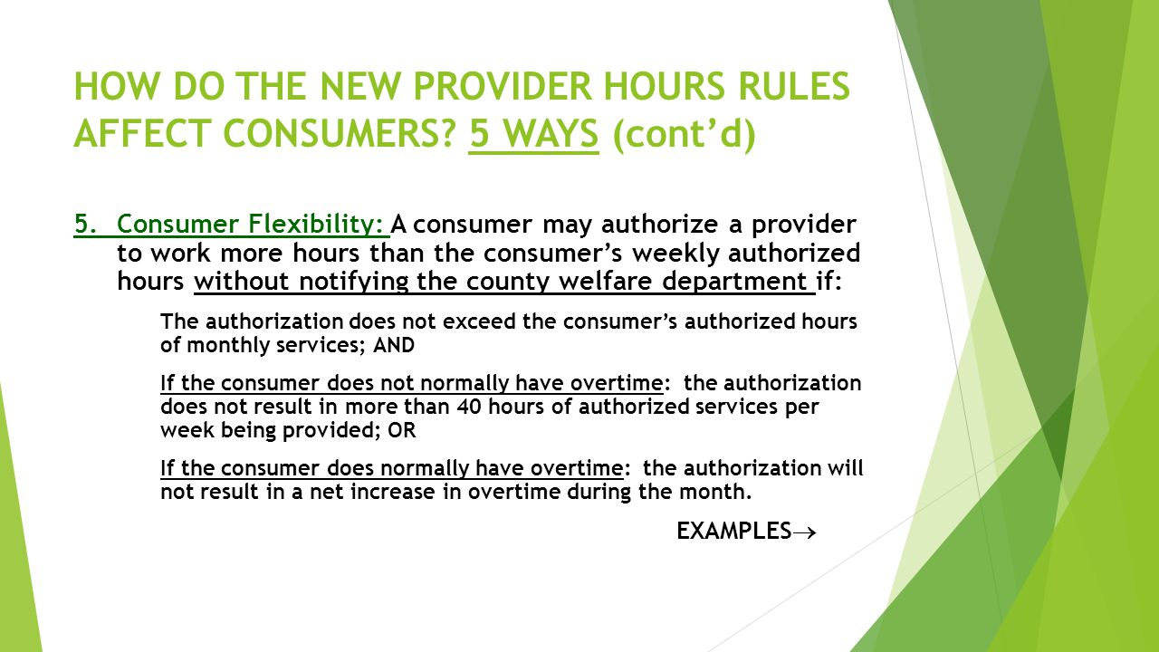 HOW DO THE NEW PROVIDER HOURS RULES AFFECT CONSUMERS 5 WAYS (cont'd)