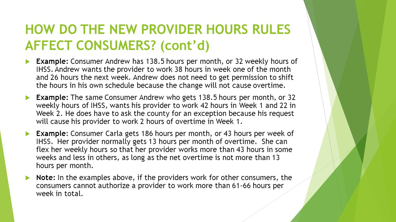 HOW DO THE NEW PROVIDER HOURS RULES AFFECT CONSUMERS (cont'd)