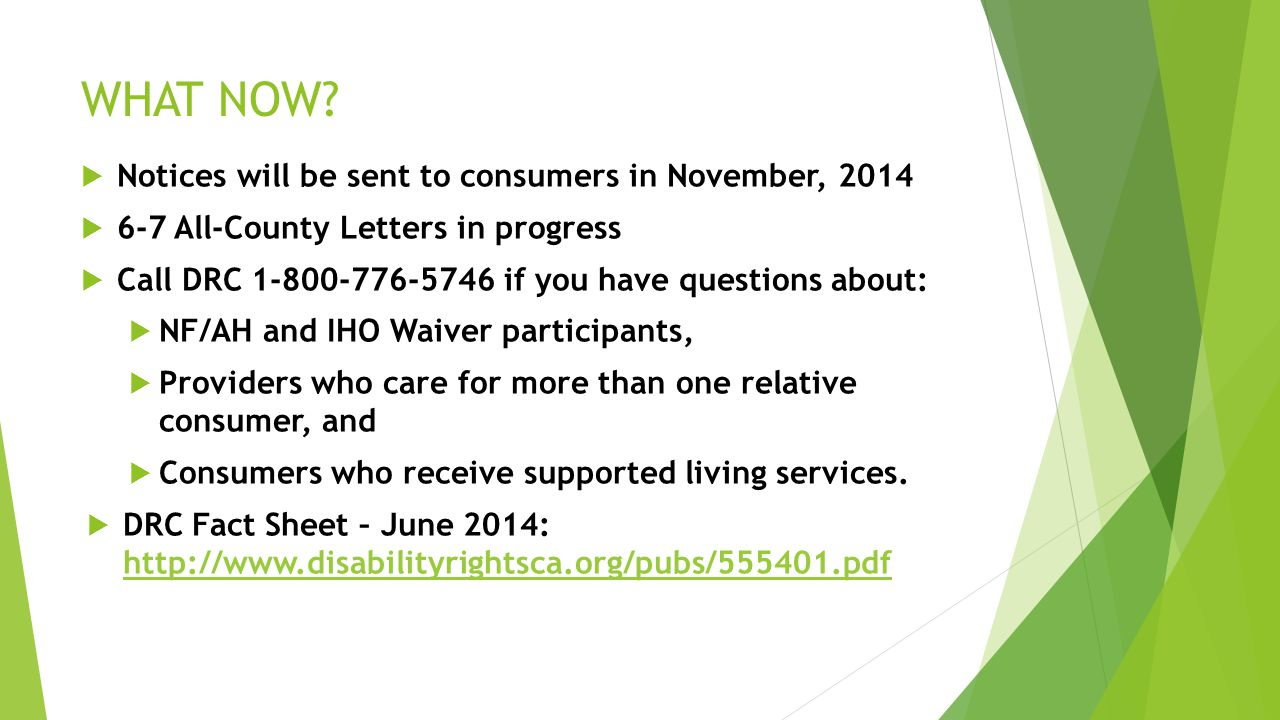 WHAT NOW Notices will be sent to consumers in November, 2014