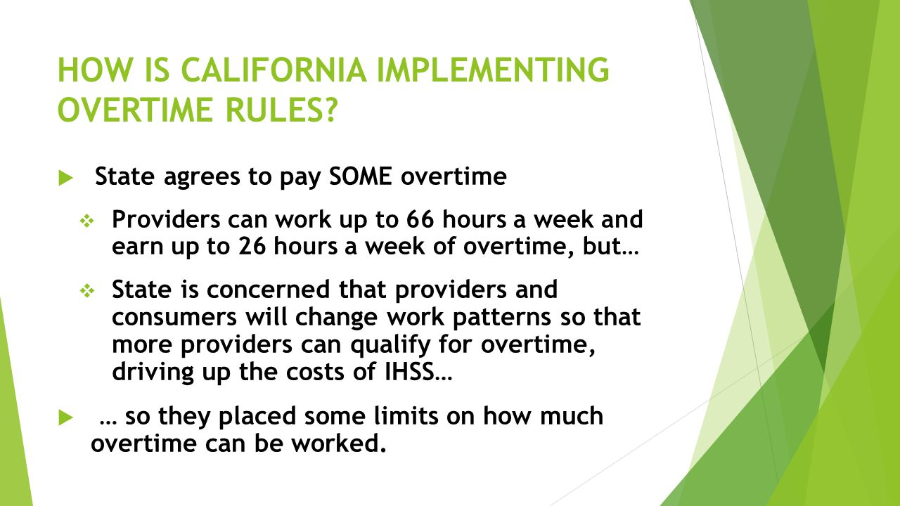 HOW IS CALIFORNIA IMPLEMENTING OVERTIME RULES