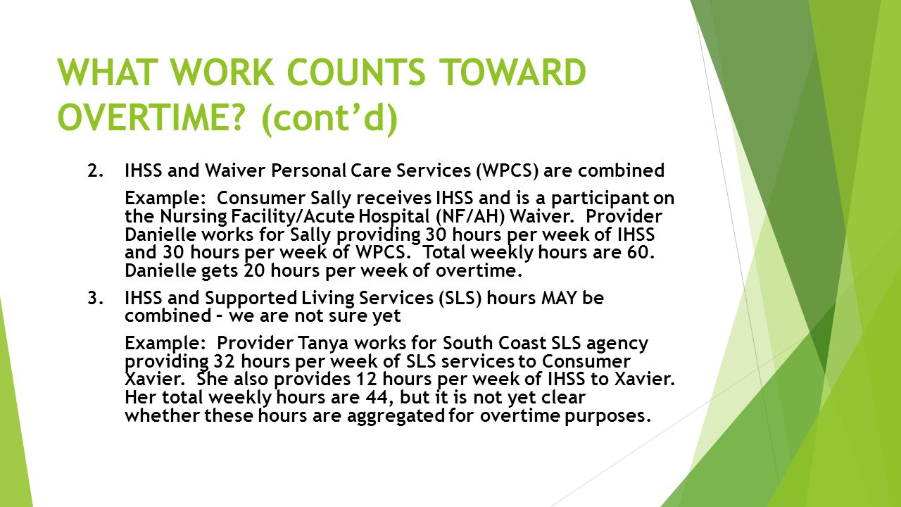 WHAT WORK COUNTS TOWARD OVERTIME (cont'd)