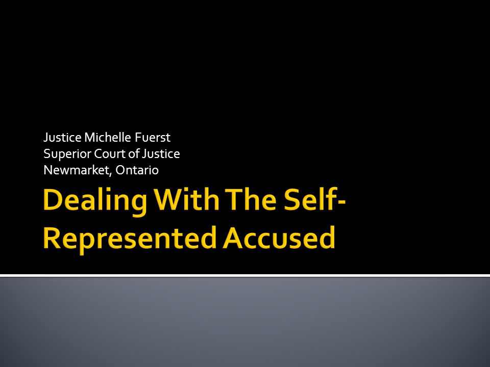 Dealing With The Self-Represented Accused
