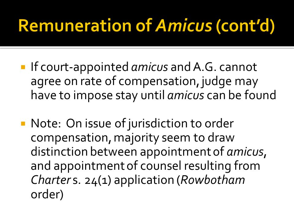 Remuneration of Amicus (cont'd)