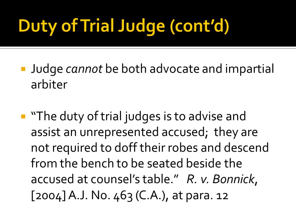 Duty of Trial Judge (cont'd)
