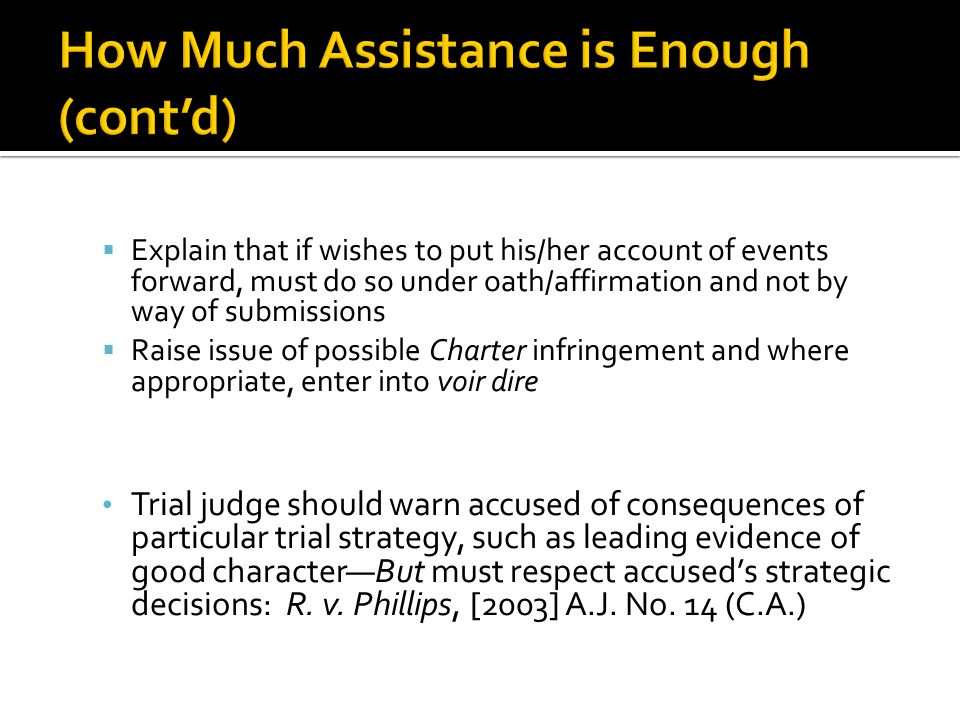 How Much Assistance is Enough (cont'd)