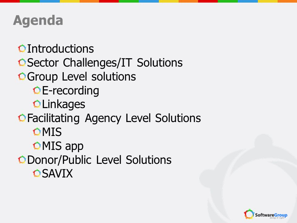 Agenda Introductions Sector Challenges/IT Solutions
