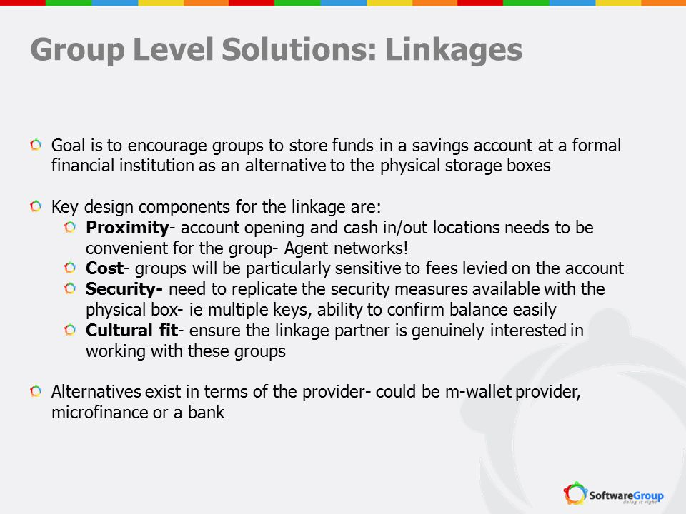 Group Level Solutions: Linkages