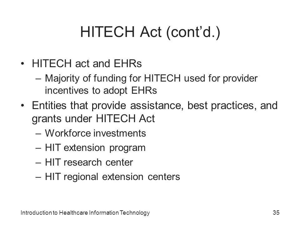 HITECH Act (cont'd.) HITECH act and EHRs