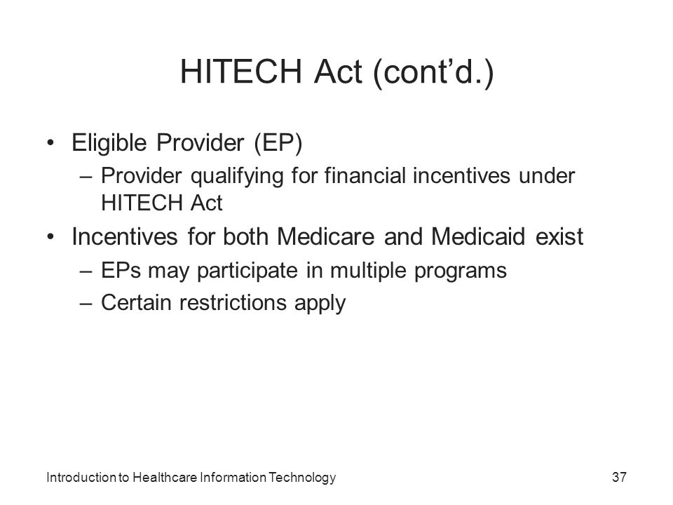 HITECH Act (cont'd.) Eligible Provider (EP)
