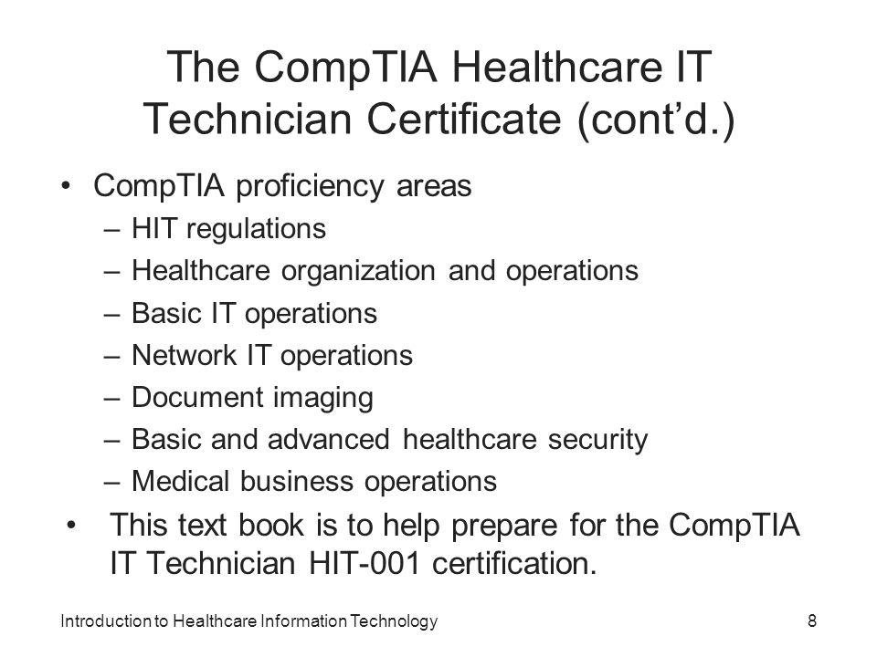 The CompTIA Healthcare IT Technician Certificate (cont'd.)