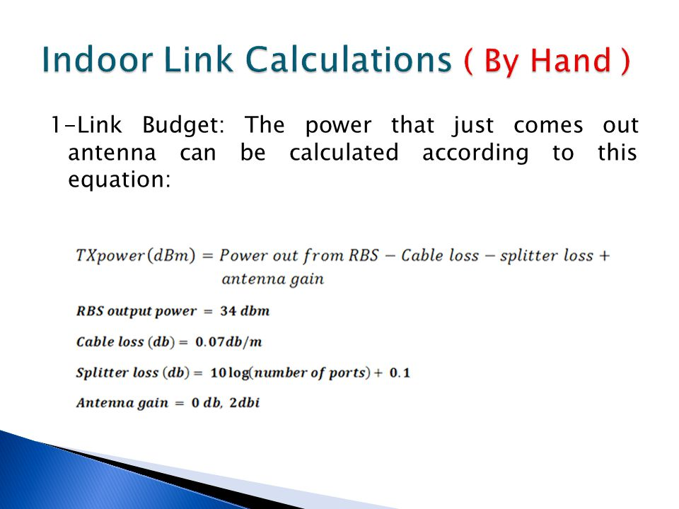 Indoor Link Calculations ( By Hand )