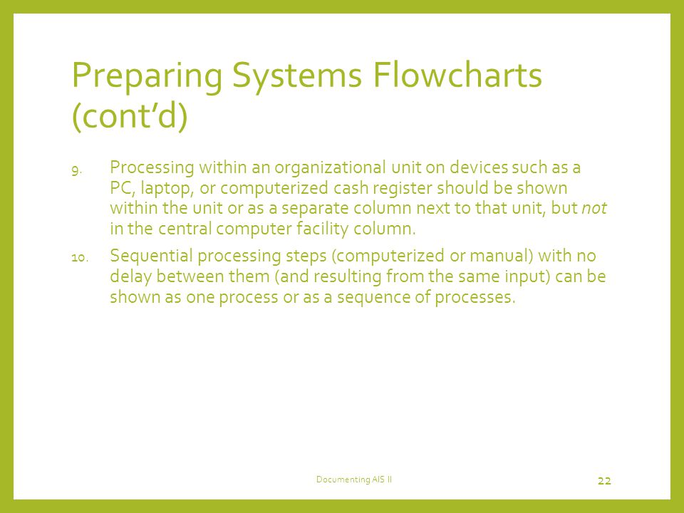 Preparing Systems Flowcharts (cont'd)