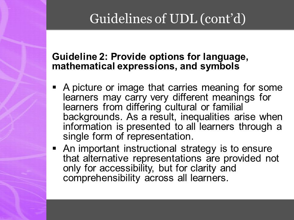 Guidelines of UDL (cont'd)