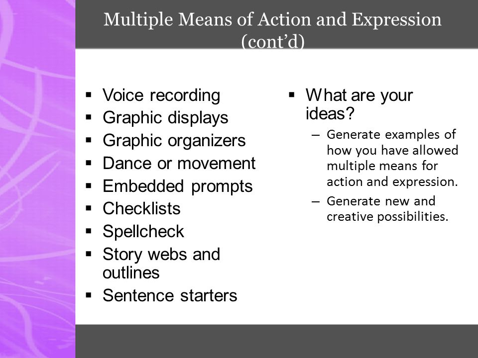 Multiple Means of Action and Expression (cont'd)