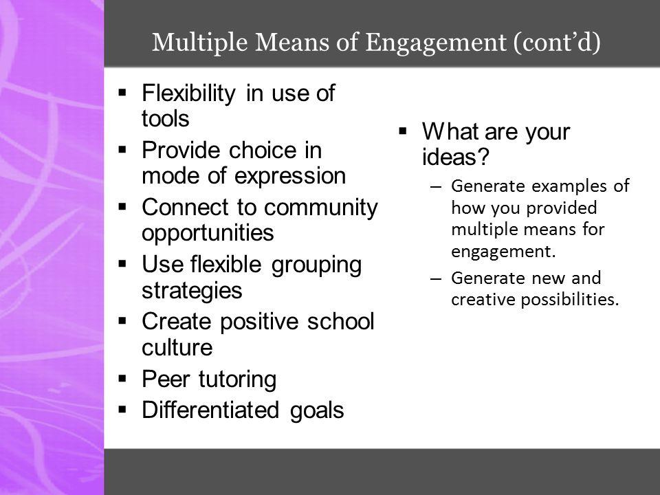 Multiple Means of Engagement (cont'd)