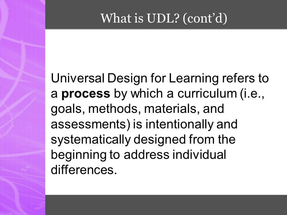 What is UDL (cont'd)