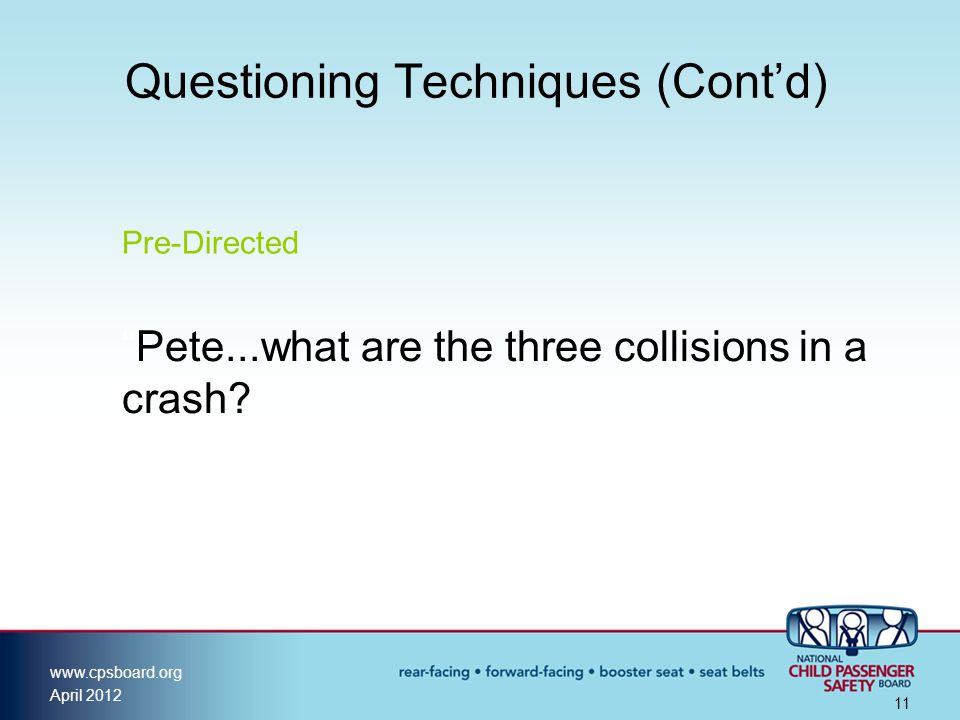 Questioning Techniques (Cont'd)