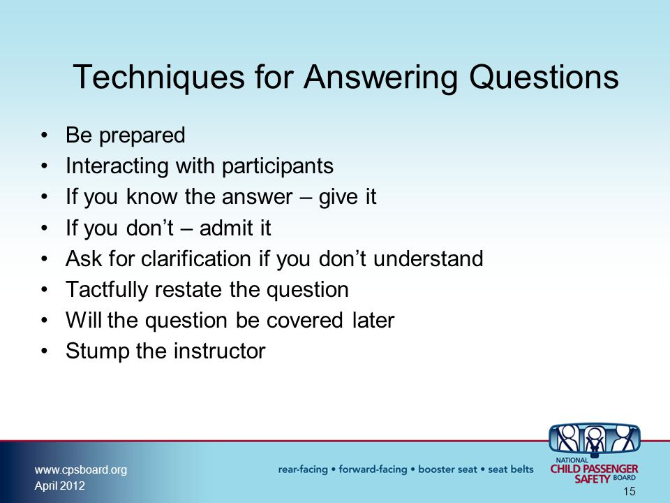 Techniques for Answering Questions