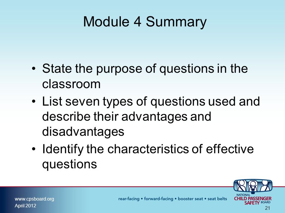 Module 4 Summary State the purpose of questions in the classroom