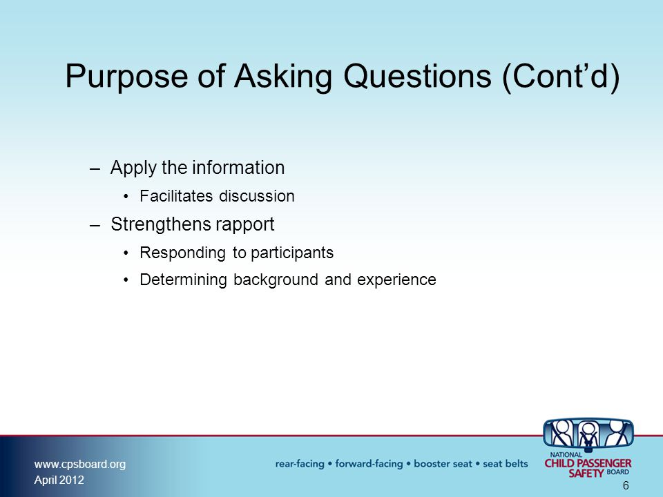 Purpose of Asking Questions (Cont'd)