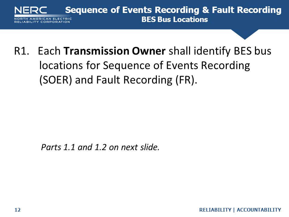 Sequence of Events Recording & Fault Recording BES Bus Locations