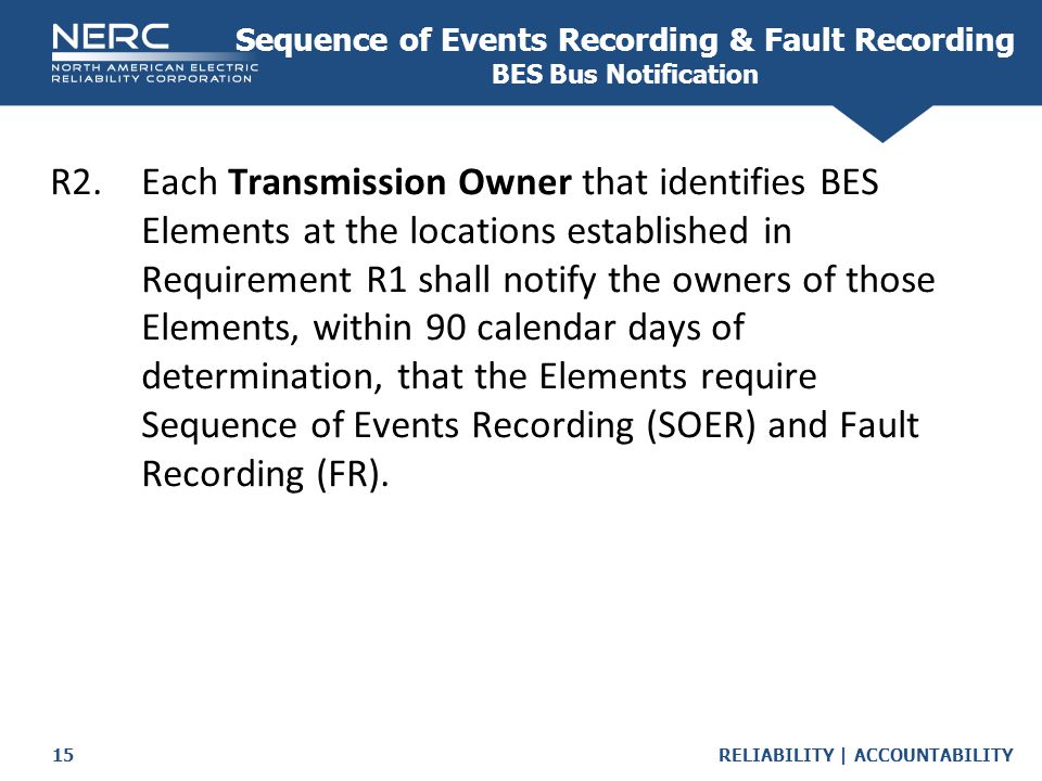 Sequence of Events Recording & Fault Recording BES Bus Notification