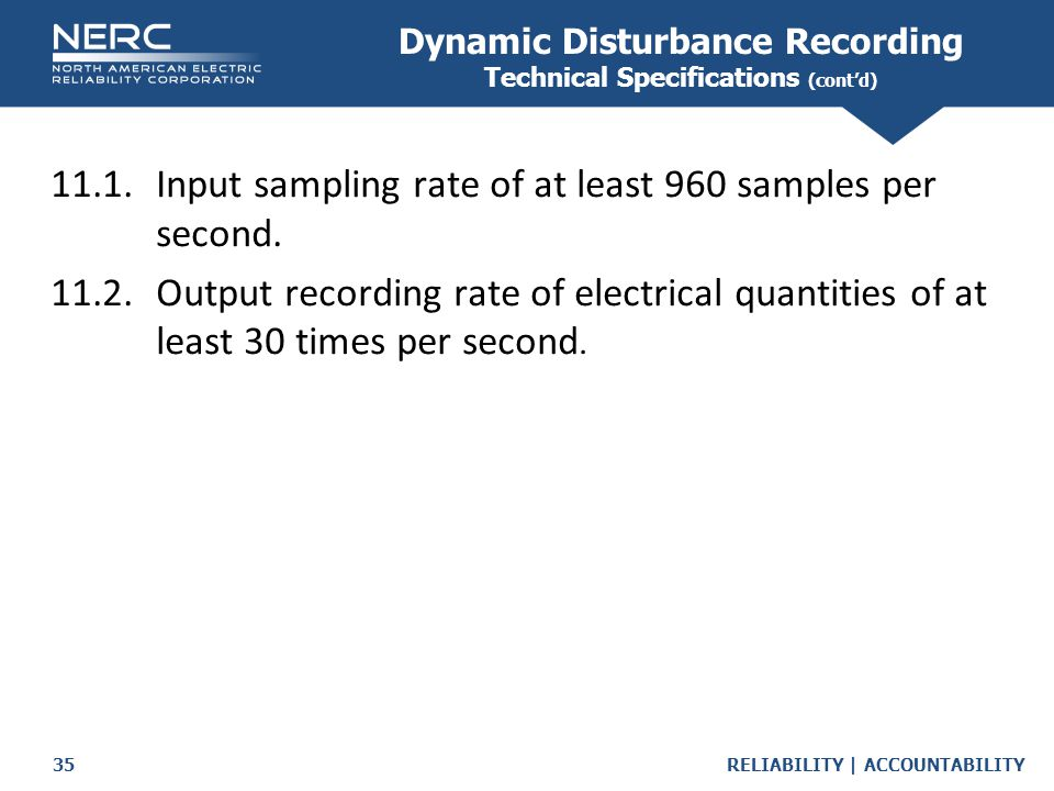 Dynamic Disturbance Recording Technical Specifications (cont'd)