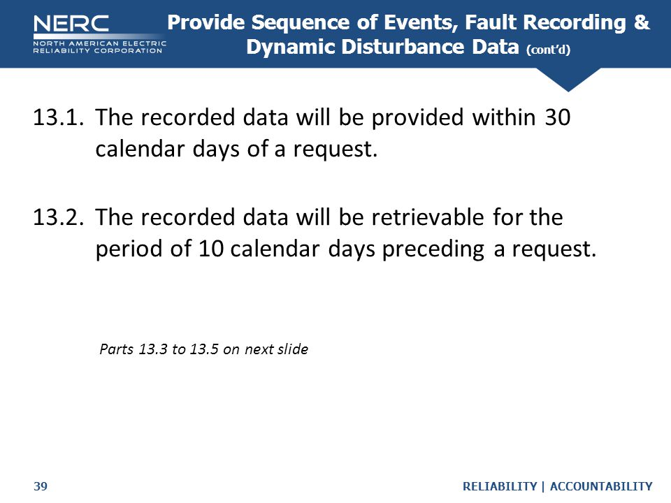 Provide Sequence of Events, Fault Recording & Dynamic Disturbance Data (cont'd)