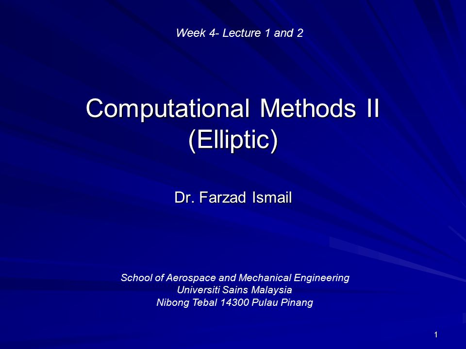 Computational Methods II (Elliptic)