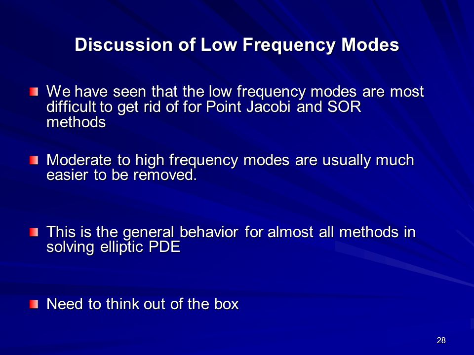 Discussion of Low Frequency Modes