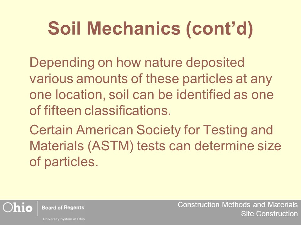 Soil Mechanics (cont'd)