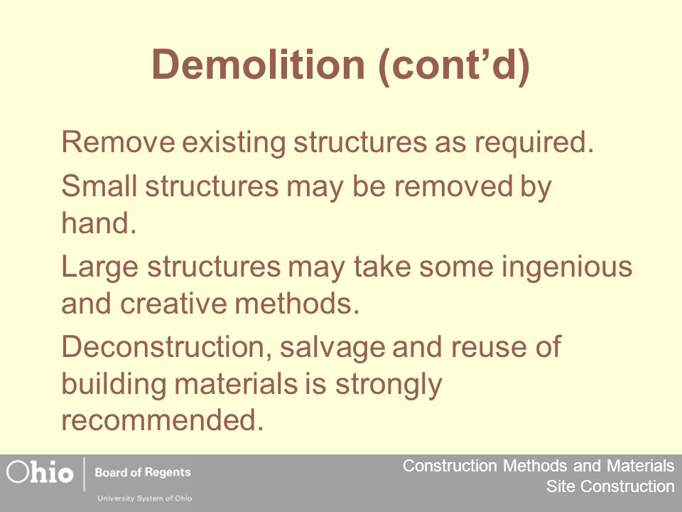 Demolition (cont'd) Remove existing structures as required.