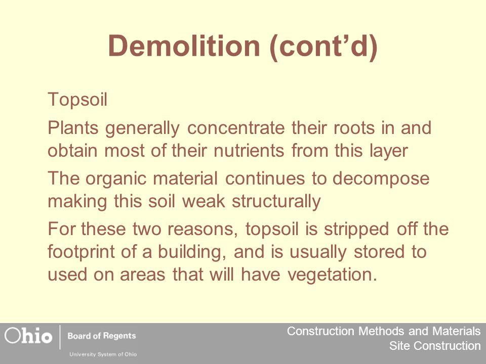 Demolition (cont'd) Topsoil