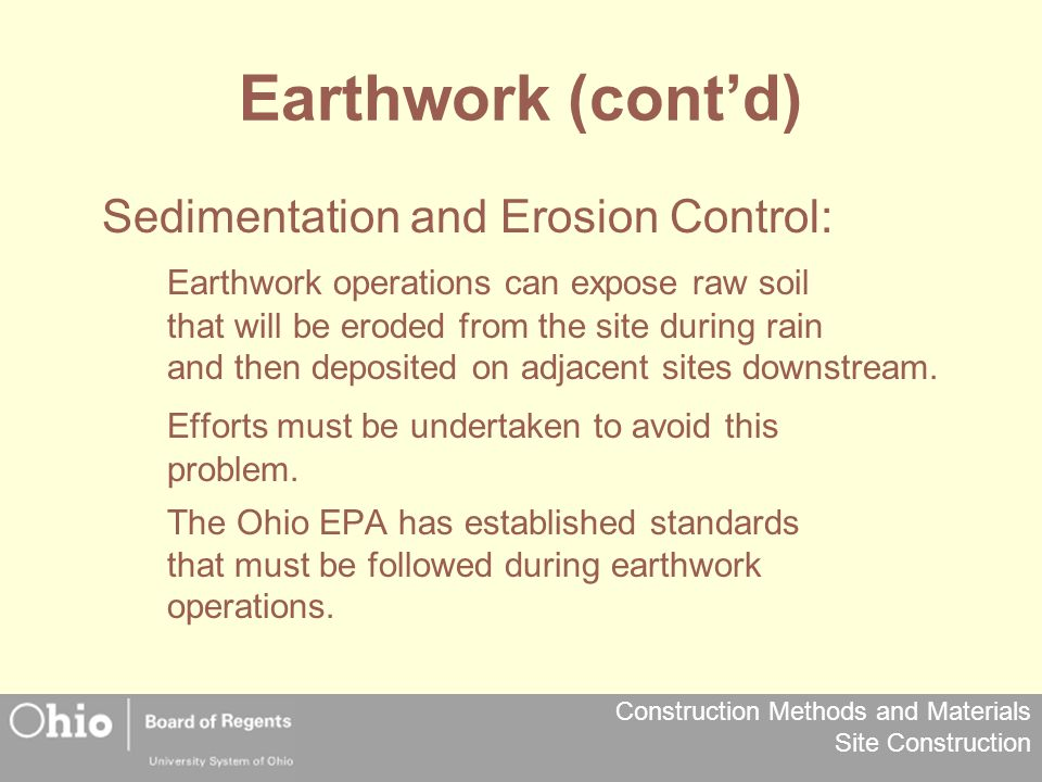 Earthwork (cont'd) Sedimentation and Erosion Control: