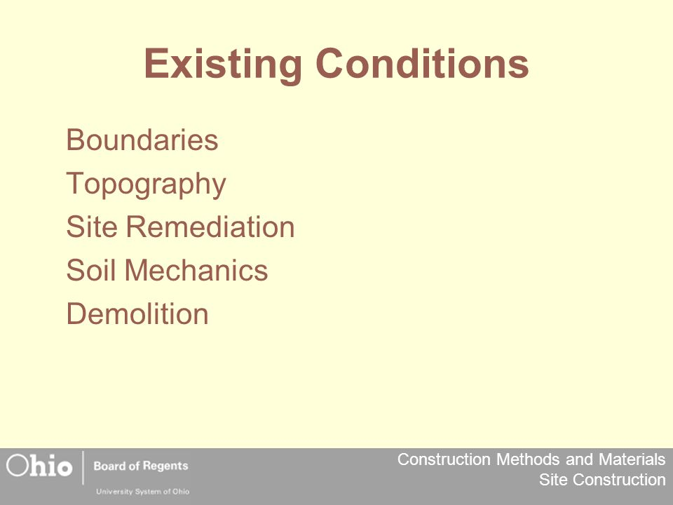 Existing Conditions Boundaries Topography Site Remediation