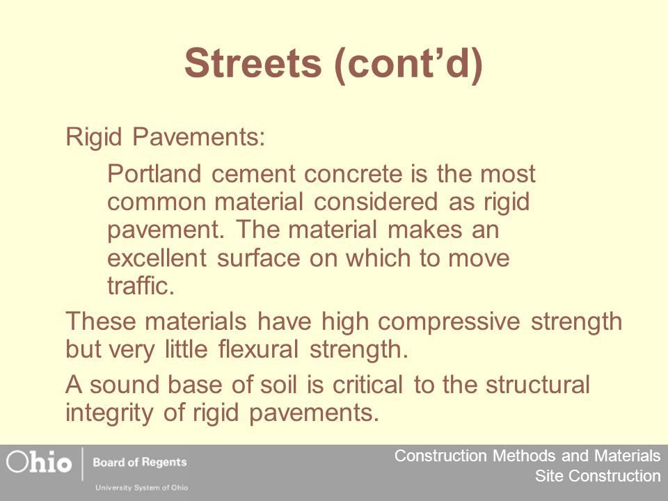 Streets (cont'd) Rigid Pavements: